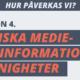 Lektionplan 4: Kritiska medie- och informationkunnigheter